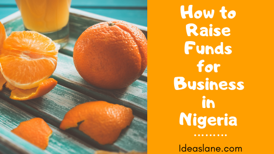 Surefire Ways to Raise Funds for Business in Nigeria..png